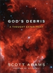 Scott Adams: God`s Debris